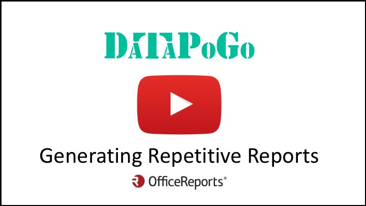 Generating Repetitive Reports